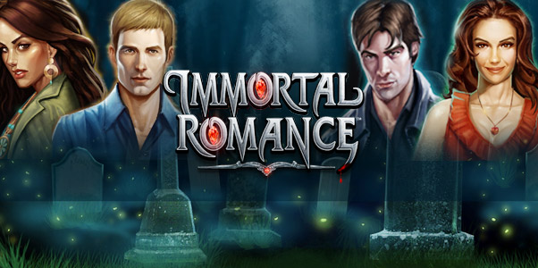 Romance With Immortal Romance Slot